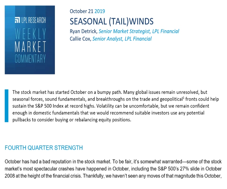 Seasonal (Tail)winds | Weekly Market Commentary | October 21, 2019